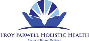 Troy Farwell Holistic Health